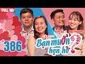BẠN MUỐN HẸN HÒ | Tập 386 UNCUT | Việt Xuân - Kiều Oanh | Tiến Đủ - Mai Phương | 210518 💖 thumbnail