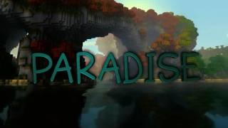 Paradise - Minecraft Cinematic