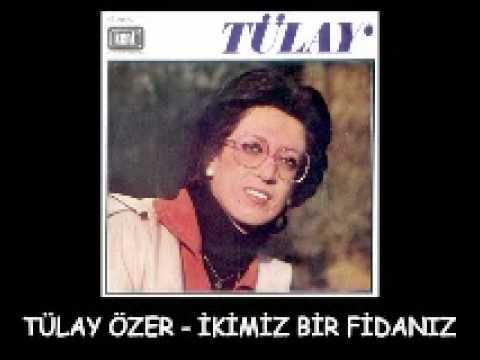 Tülay Özer - İkimiz Bir Fidaniz [1975]