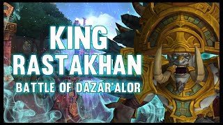 King Rastakhan - Battle of Dazar'alor - 8.1 PTR - FATBOSS