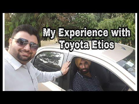 Toyota Etios के साथ मेरा Experience कैसा रहा?