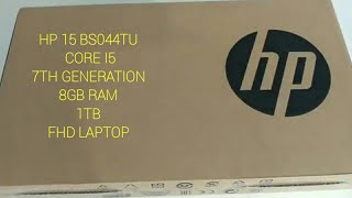 Hp 15 bs044tu  Core i5 7th gen 8gb Ram 1TB FHD Laptop Unboxing