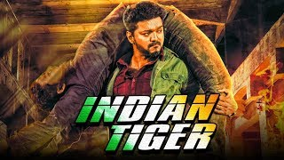 Indian Tiger New South Indian Movies Dubbed In Hindi 2020 Full | Vijay, Mohanlal, Kajal Aggarwal