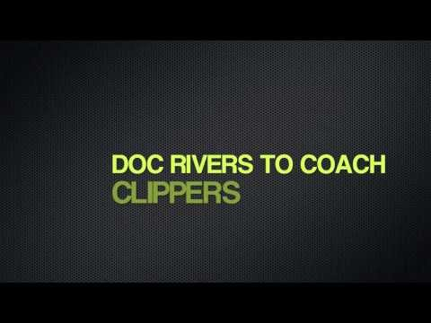 NBA: DOC RIVERS NEW COACH OF THE LOS ANGELES CLIPPERS