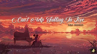 Kina Grannis - Can't Help Falling In Love (Piano Version / Lyric Video)