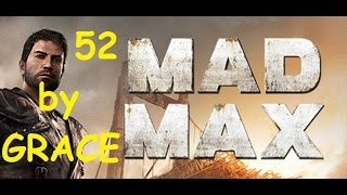 MAD MAX gameplay ita ep 52 TUMULO BRUCIANTE E BOSS ARCHITETTO by GRACE