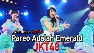 download lagu Jkt48 - Pareo Adalah Emerald Live Theater Jkt48 gratis