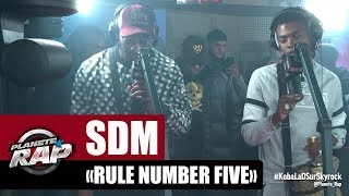 "SDM ""Rule number five"" #PlanèteRap"