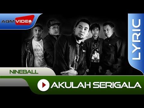 Nineball - Akulah Serigala   Official Lyric Video