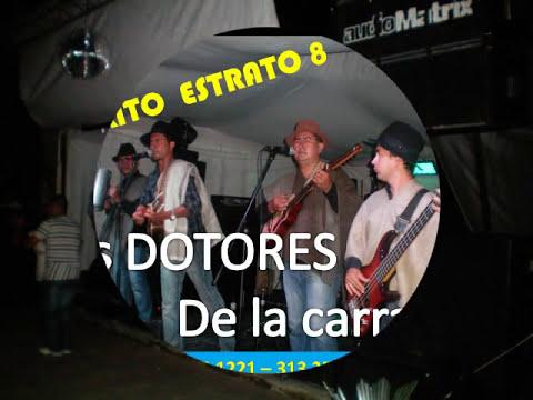 PARA QUE LA PLATA / LOS DOTORES DE LA CARRANGA