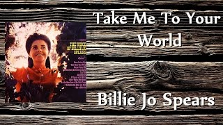 Watch Billie Jo Spears Take Me To Your World video