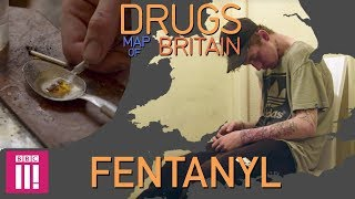 Fentanyl In Hull: Deadlier Than Heroin | Drugs Map Of Britain  from BBC Three
