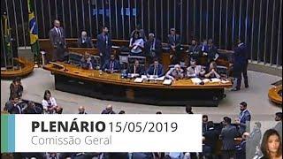 PLENÁRIO - Comissão Geral  ouve ministro da Educação - 15/05/2019 - 14:00