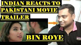 Indian Reacts to Bin Roye | Pakistani Movie