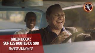 GREEN BOOK : SUR LES ROUTES DU SUD (Viggo Mortensen, Mahershala Ali) - Nouvelle bande-annonce VOST