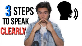 How To Speak CLEARLY And Confidently 3 Tricks