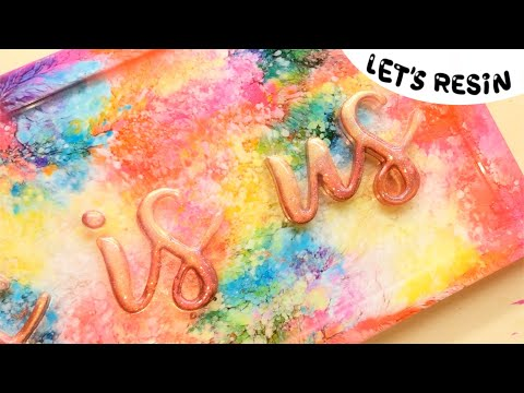 Alcohol inks and Epoxy Resin- Let's Resin- Resin Crafts- DIY- Tutorial