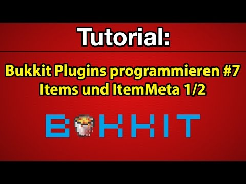 Tutorial: Bukkit Plugins programmieren #7 - Items und ItemMeta 1/2 [Deutsch] [Full-HD]