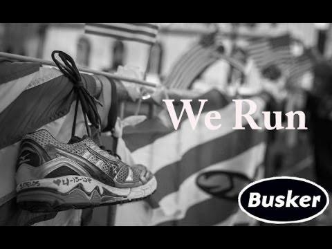 We Run - Boston Marathon Tribute