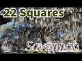 Savannah, Georgia: All 22 Squares