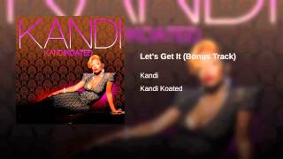 Watch Kandi Sucka For You video