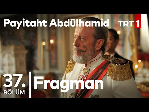 "Payitaht ""Abdülhamid"" 37. Bölüm Tanıtımı"