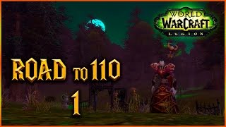 EL BRUJO PODRIDO - Cap 1 - ROAD 110 - World of Warcraft LEGION