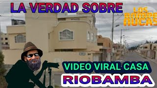 Video viral RIOBAMBA 100% REAL O FAKE?