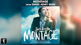 Montage Lyric Video - Swiss Army Man Soundtrack (Official Video)