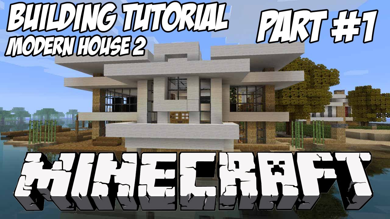 Minecraft tutorial hd modern house 2 part 1 youtube for Modern house keralis