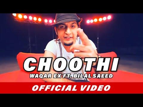 Choothi - Bilal Saeed Songs | Waqar Ex | Official Video | New Punjabi Songs 2015 / 2016