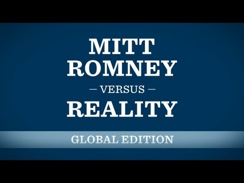 Mitt Romney Versus Reality: Global Edition