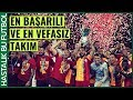 Kupa Beyi Galatasaray : En Başarılı ve En Vefasız