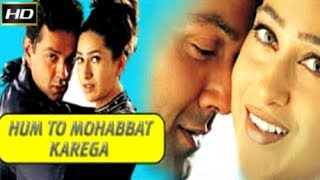 Hum to mohabat karega 2000 - Comedy Movie | Bobby Deol, Karisma Kapoor, Dalip Tahil, Johnny Lever.