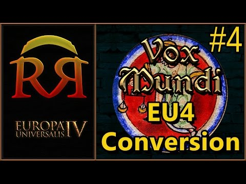 EU4 Conversion Update [#4] (Events, Ideas, Fixes, Observer Game Results) - Vox Mundi