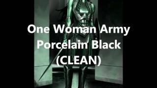 One Woman Army Porcelain Black CLEAN
