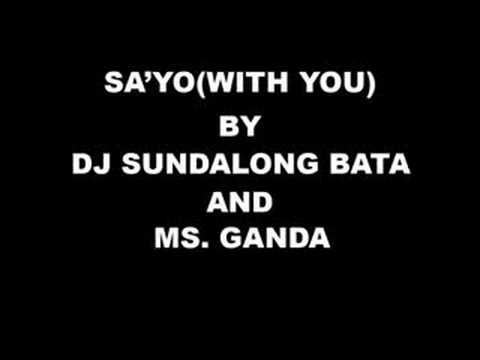 With You Tagalog Version - Dj Sundalong Bata and Ms. Ganda