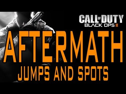 BO2 Jumps and Spots - Aftermath (Black Ops 2)