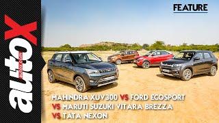 Mahindra XUV300 vs Maruti Suzuki Vitara Brezza vs Ford EcoSport vs Tata Nexon   autoX