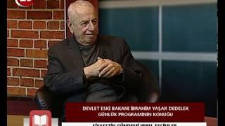 Günlük | Devlet Eski Bakanı İbrahim Yaşar Dedelek