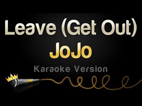 JoJo - Leave (Get Out) (Karaoke Version)