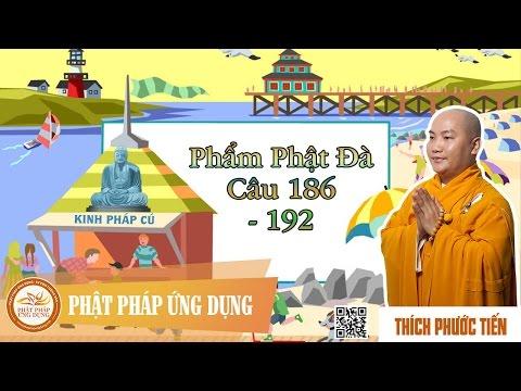 Kinh Pháp Cú Phẩm Phật Đà (Câu 186 - 192)