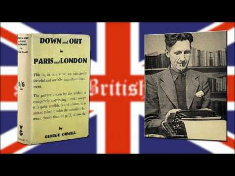 an analysis of the commentary down and out in paris and london by george orwell Midway through down and out in paris and london, george orwell is making a point: the mass of the rich and the poor are differentiated by their incomes and nothing else, and the average millionaire is only the average dishwasher dressed in a new suit change places, and handy dandy, which is the.