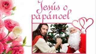 Jesús O Papá Noel, Bonito Mensaje Para Reflexionar En Esta Navidad, Feliz Navidad A Todo El Mundo