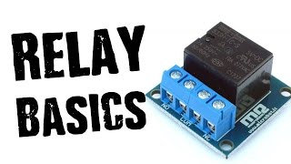 How To Add Relays to Your Projects- The BASICS