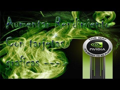 Tutorial Aumentar Rendimiento Con Tarjeta Grafica Nvidia + Demostración