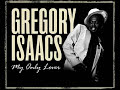 Gregory Isaacs - Gregory Isaacs - My Only Lover