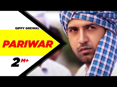 Gippy Grewal Pariwar Official Video Brand New Punjabi Song Full Hd | Punjabi Songs | Speed Records video