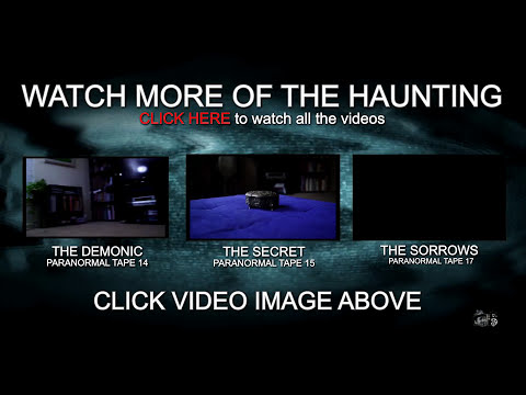 The Haunting Tape 16 (ghost caught on video)