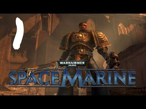 Let's Play Warhammer 40K : Space Marine - Episode 1 - Zoggin' Time
